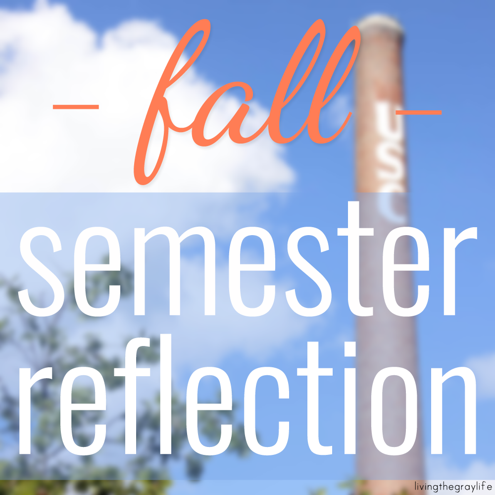 Fall semester freshman year reflection