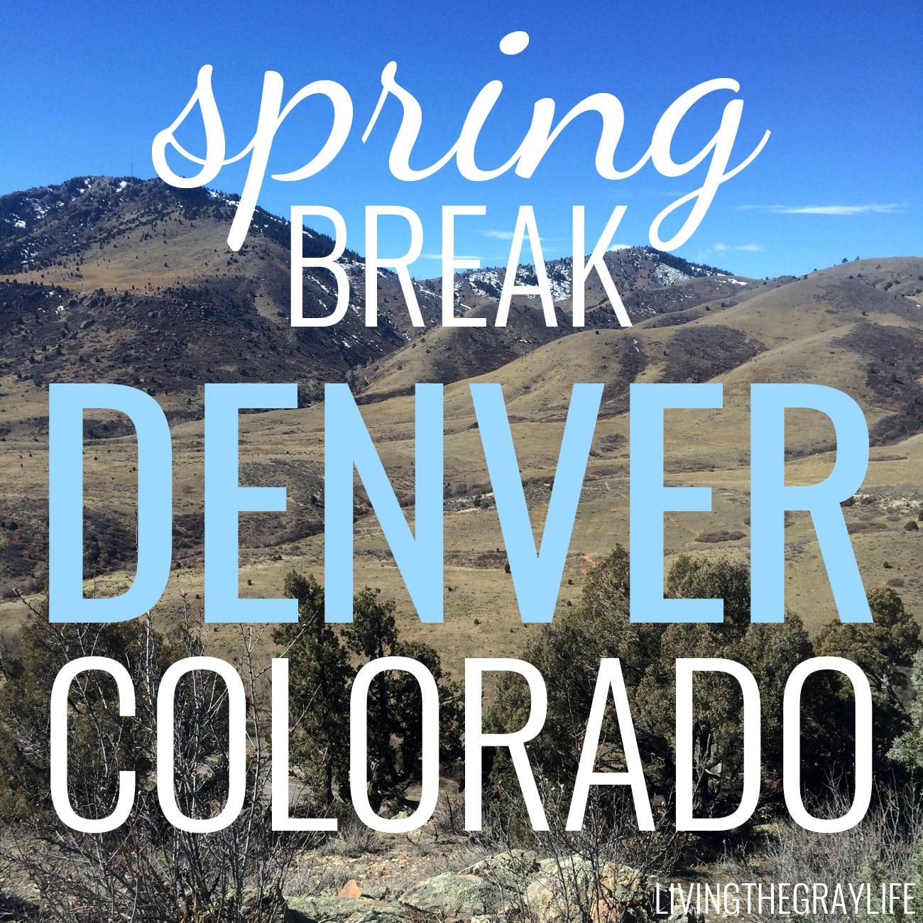 spring break denver, colorado
