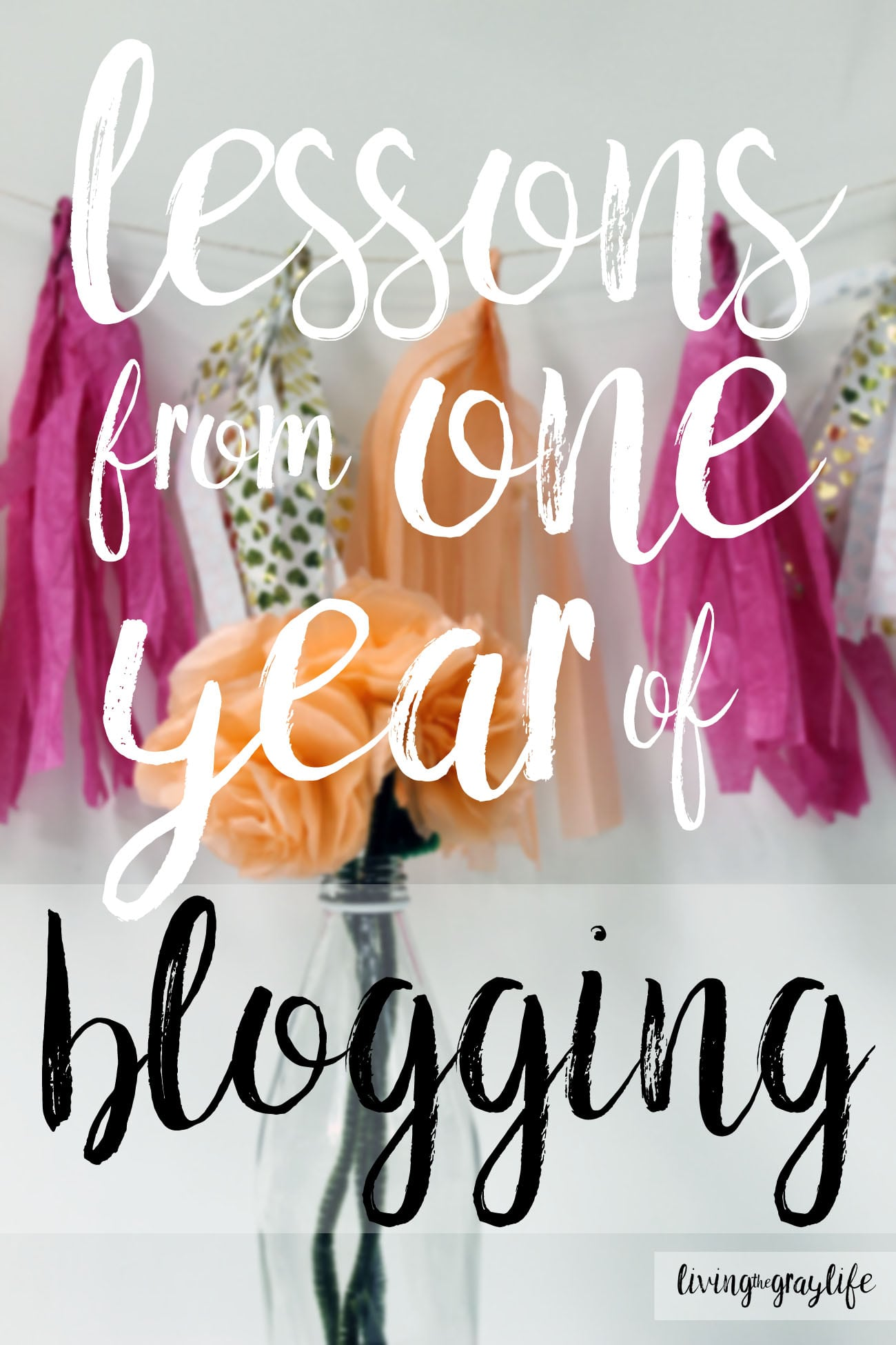 Lessons learned after one full year of blogging lessons from one year blogging