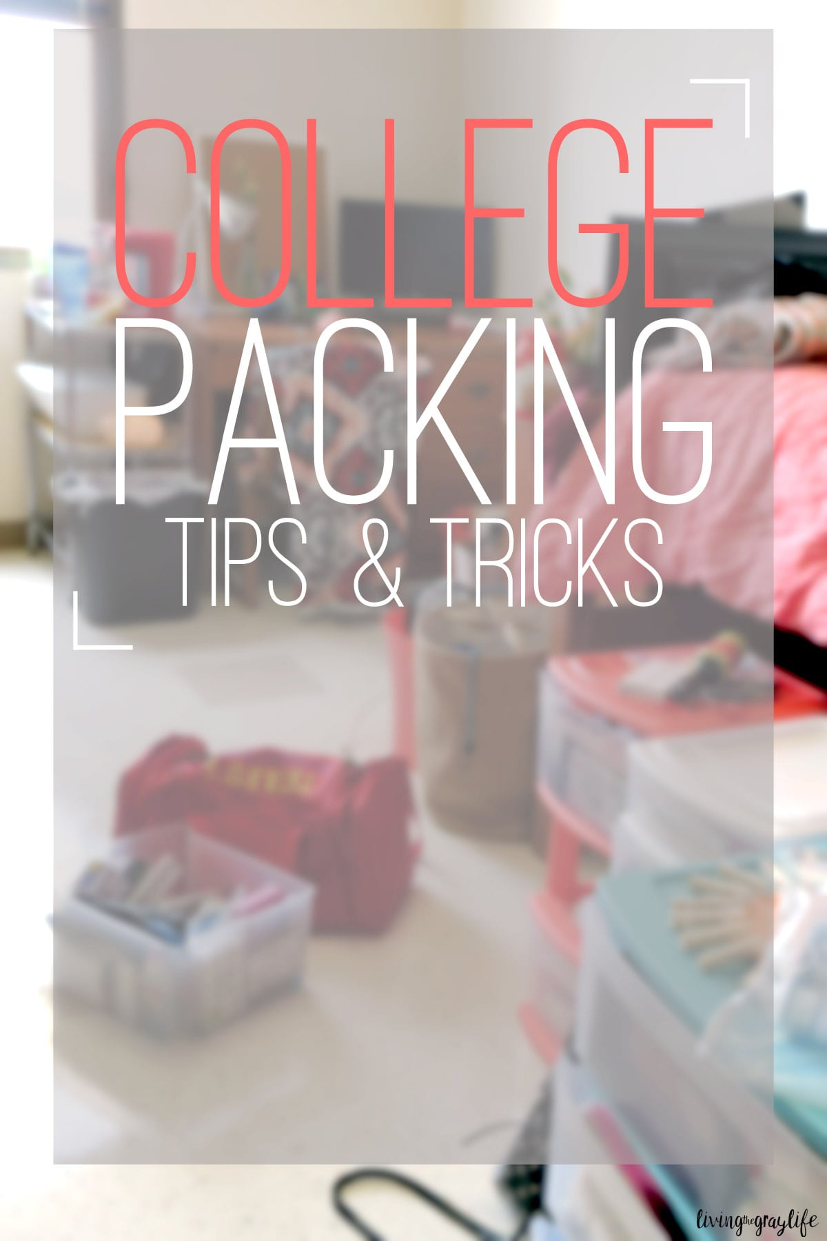 College Packing Tips & Tricks for a Successful Move In