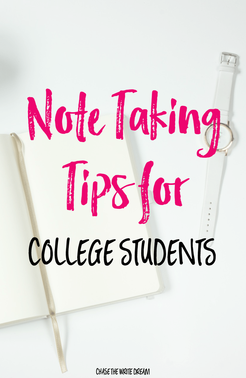 Here's How to Have an Great Semester - Note Taking Tips from Chase the Write Dream
