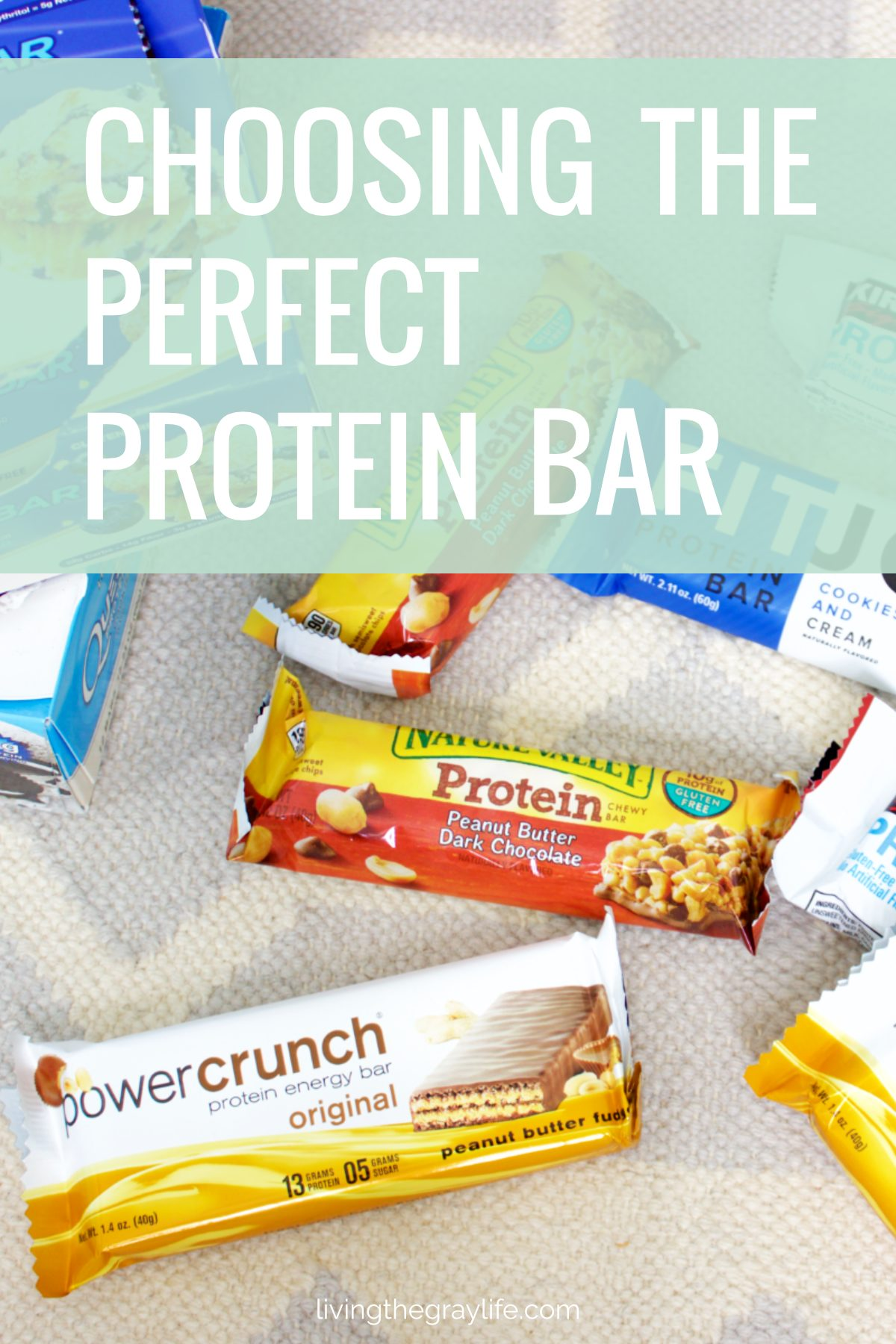 Protein Bars: The Breakdown - Living the Gray Life