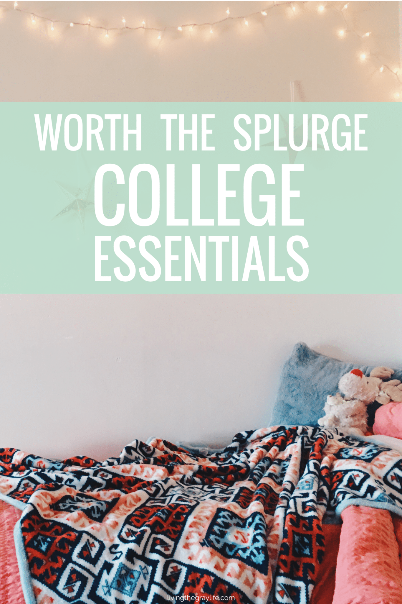 Essential college items worth the splurge.