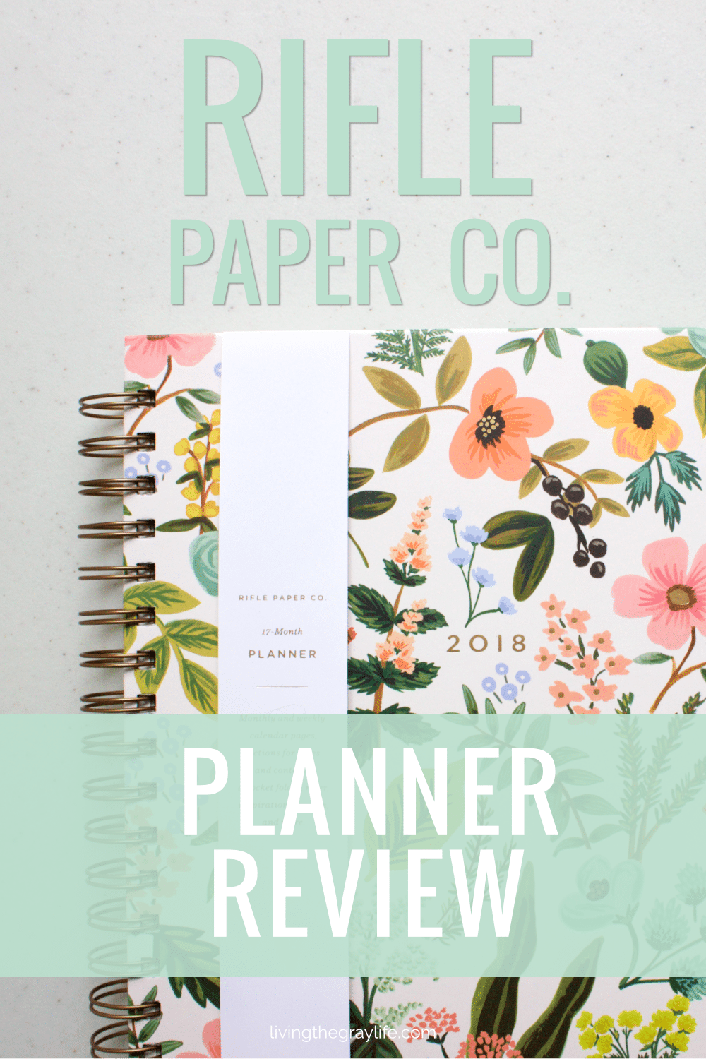 An in-depth review of Rifle Paper Co.'s 2018 planner. Perfect for college students, millennials, or busy moms. Stunning designs and great functionality.