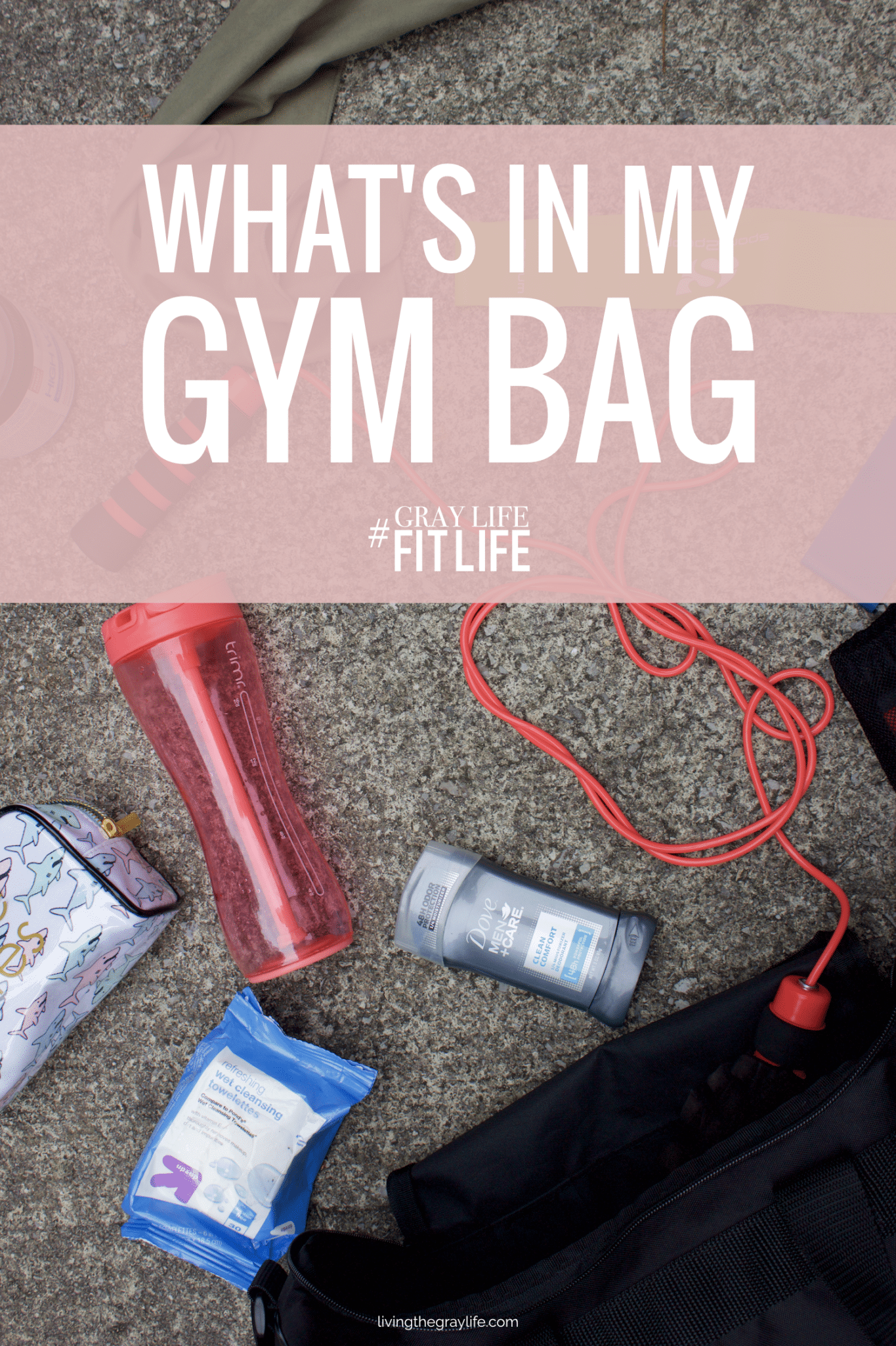 Gym Bag Essentials | Get the most out of your workout by having everything you need in your gym bag. Here's what I keep in my gym bag to have the best workouts!
